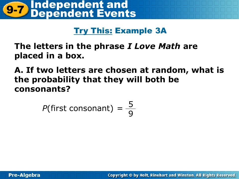 Try This: Example 3A The letters in the phrase I Love Math are placed in a box.