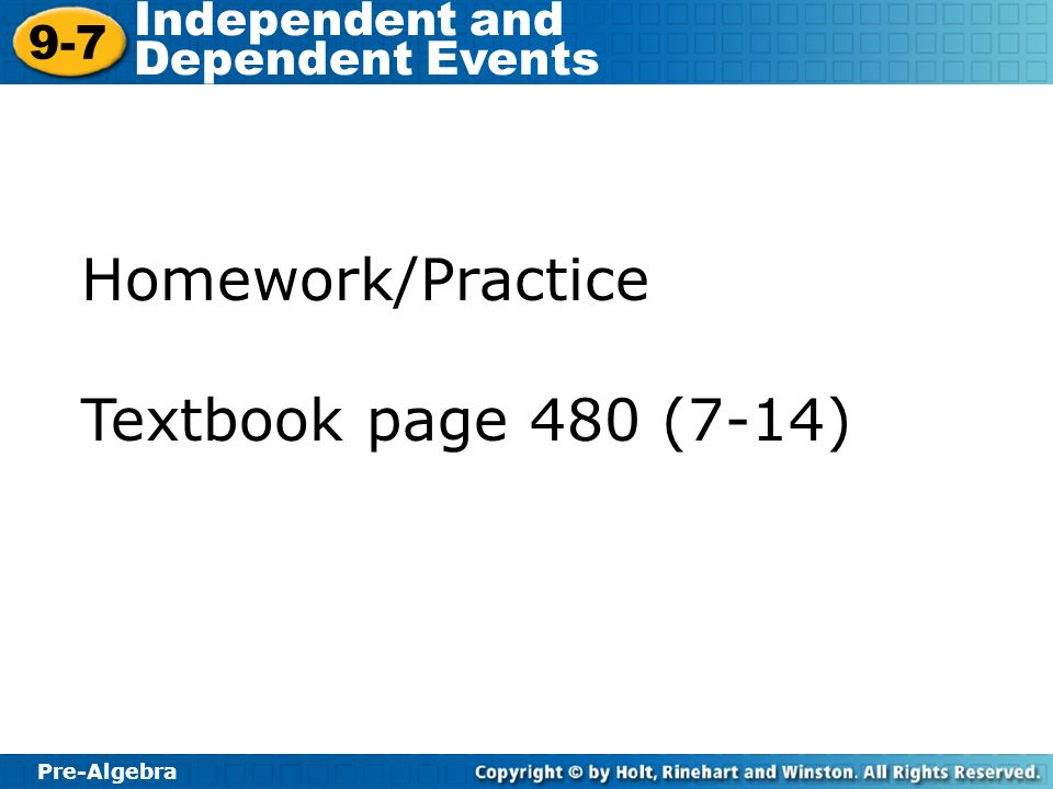 Homework/Practice Textbook page 480 (7-14)