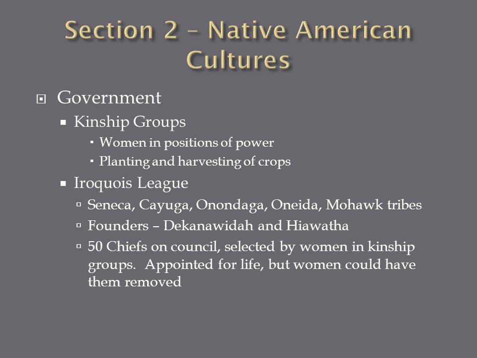 Section 2 – Native American Cultures