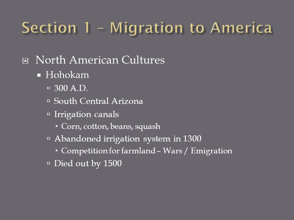 Section 1 – Migration to America