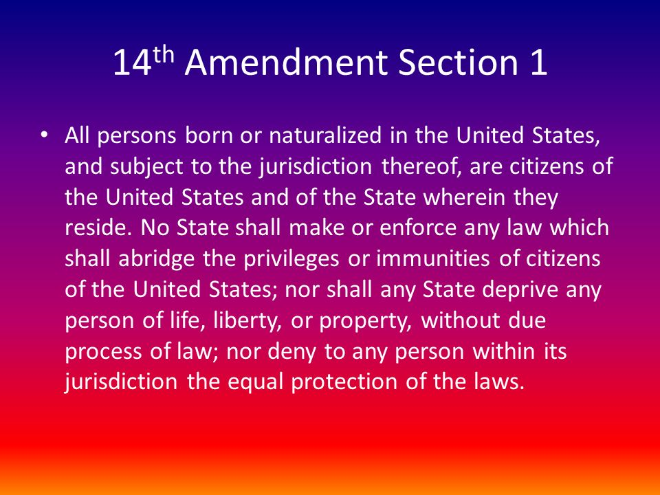 14th Amendment Section 1