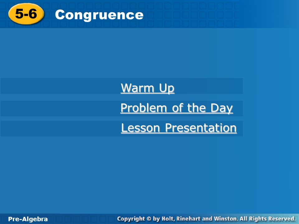 5-6 Congruence Warm Up Problem of the Day Lesson Presentation