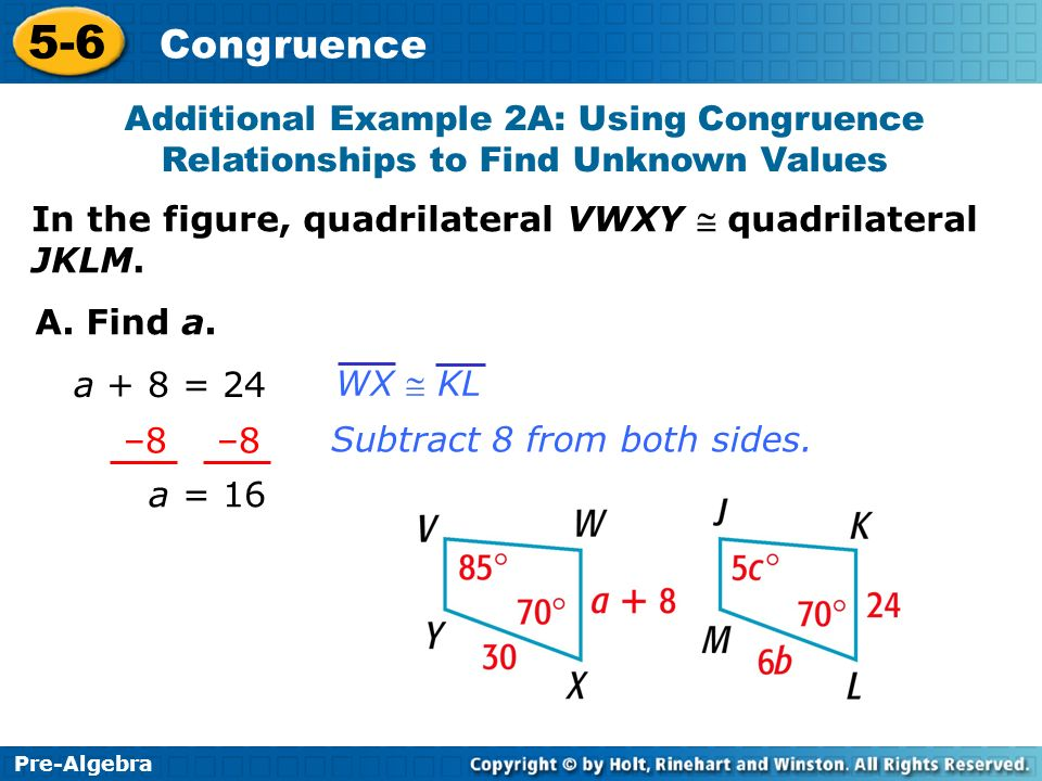 Additional Example 2A: Using Congruence Relationships to Find Unknown Values