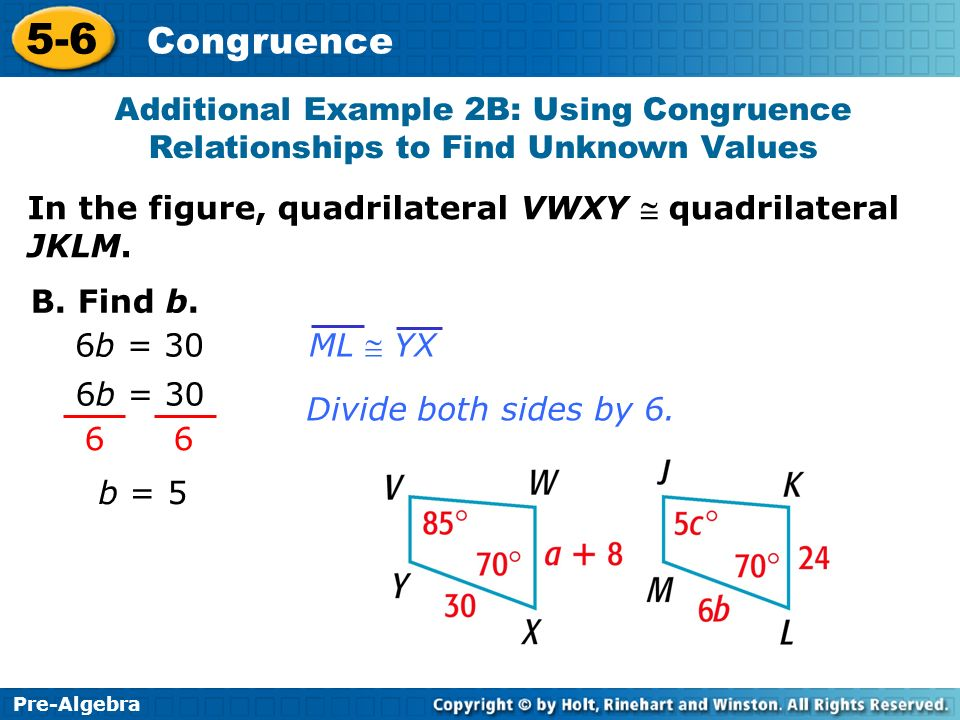 Additional Example 2B: Using Congruence Relationships to Find Unknown Values