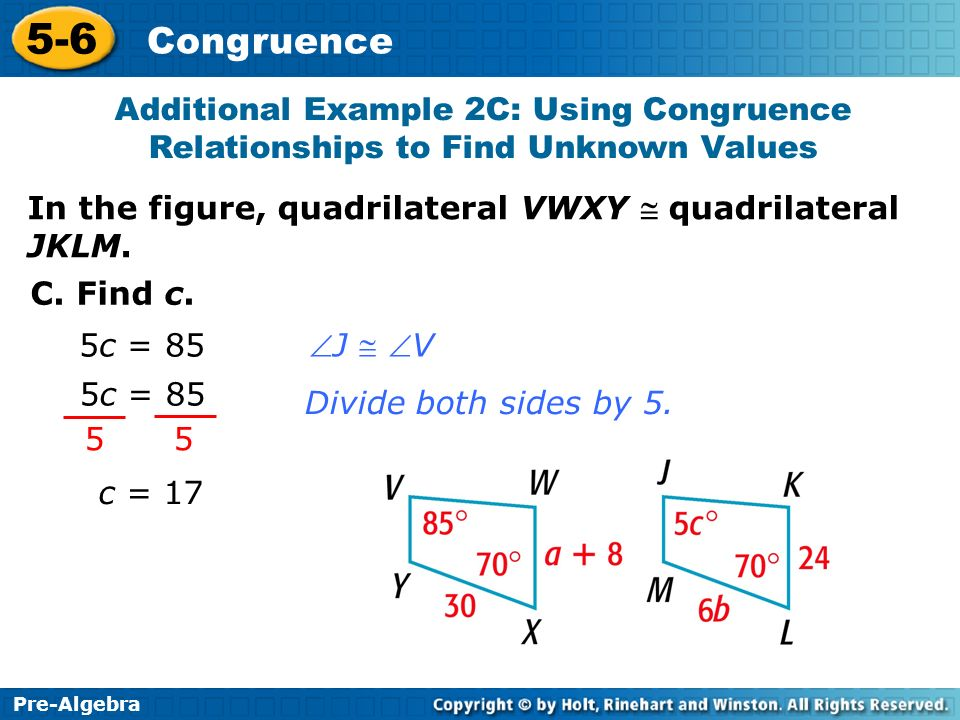 Additional Example 2C: Using Congruence Relationships to Find Unknown Values