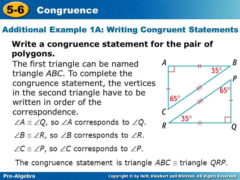 Additional Example 1A: Writing Congruent Statements