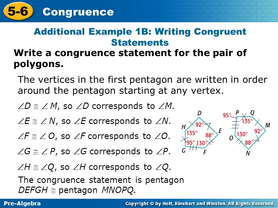 Additional Example 1B: Writing Congruent Statements