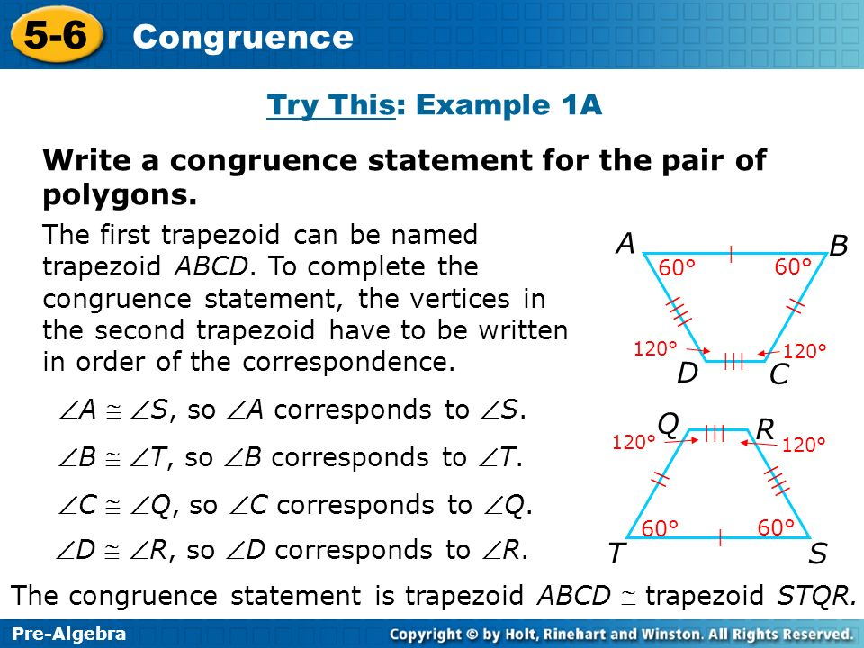 Write a congruence statement for the pair of polygons.