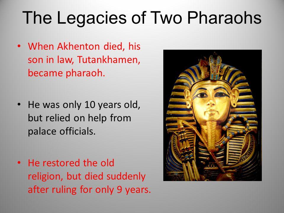 The Legacies of Two Pharaohs