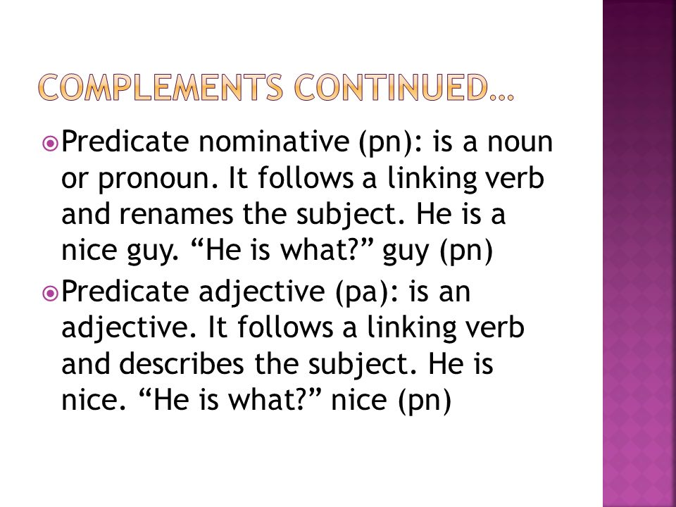 Complements continued…