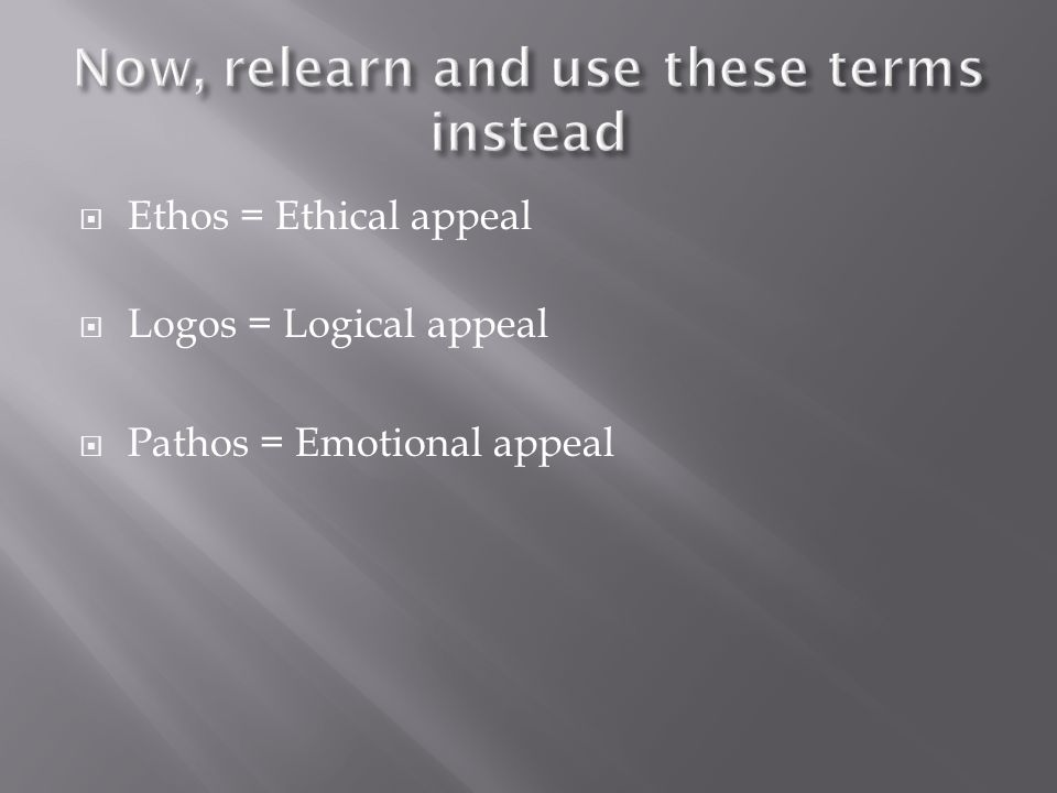 Now, relearn and use these terms instead