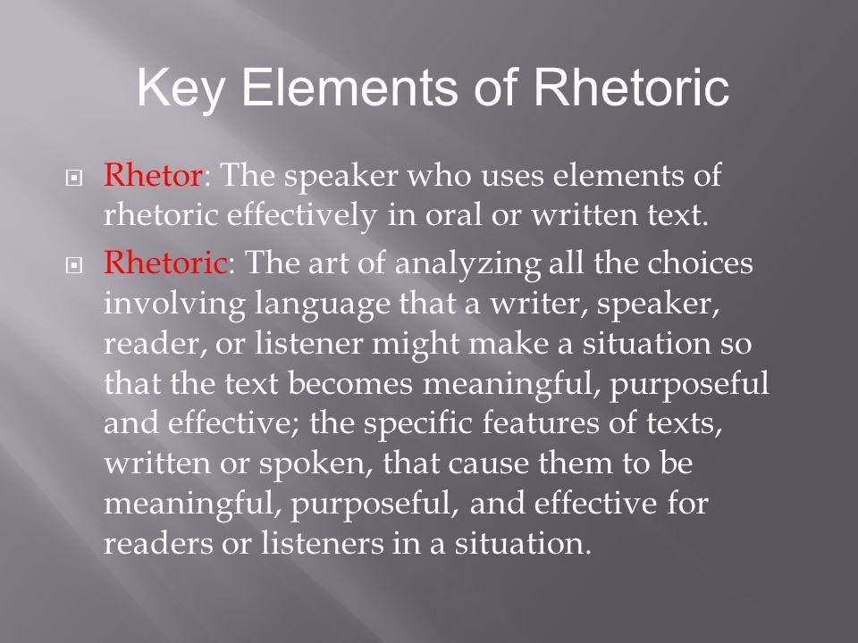 Key Elements of Rhetoric