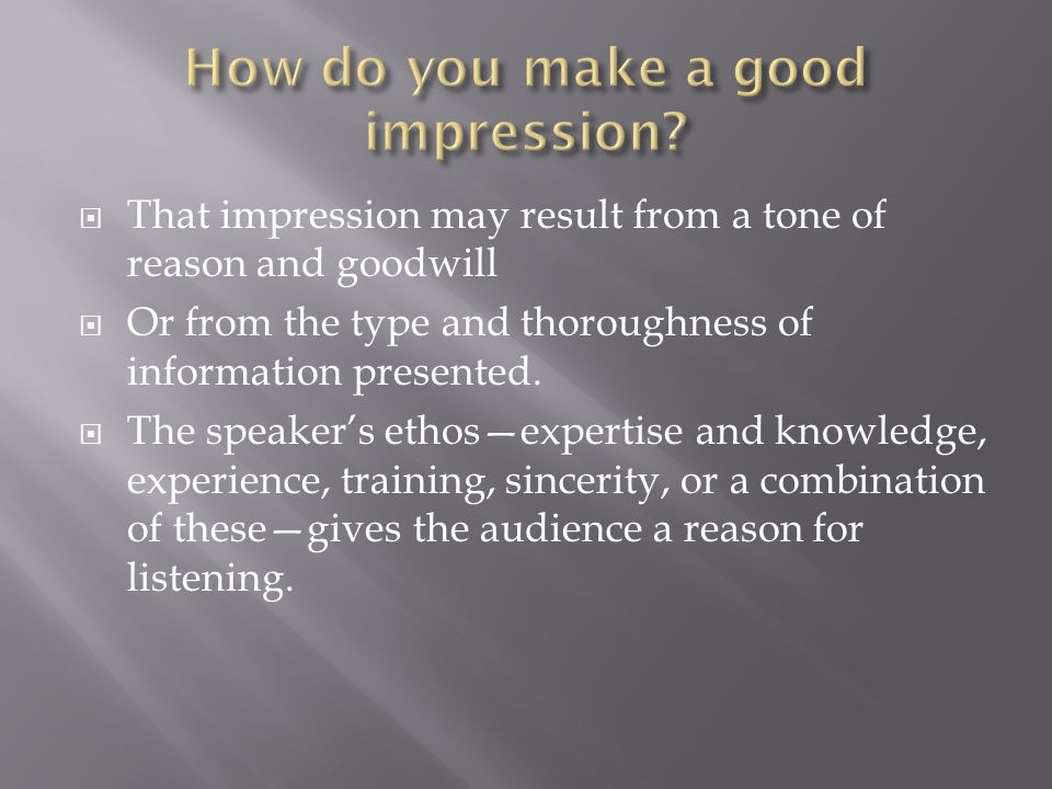 How do you make a good impression