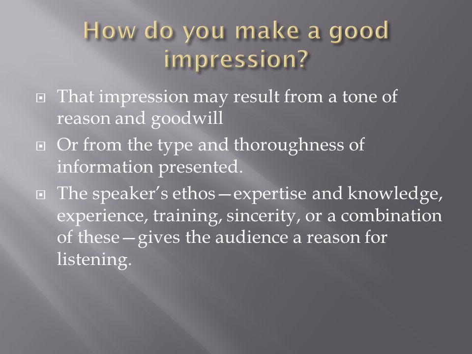 How do you make a good impression