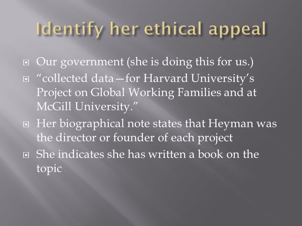 Identify her ethical appeal