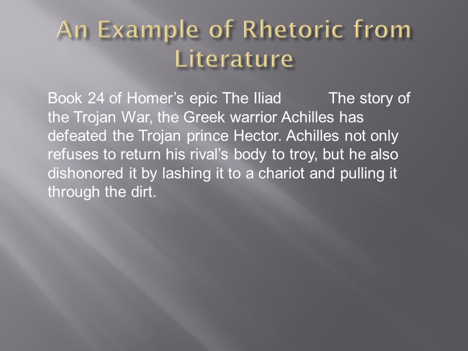 An Example of Rhetoric from Literature
