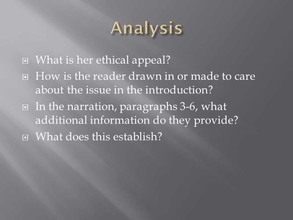 Analysis What is her ethical appeal