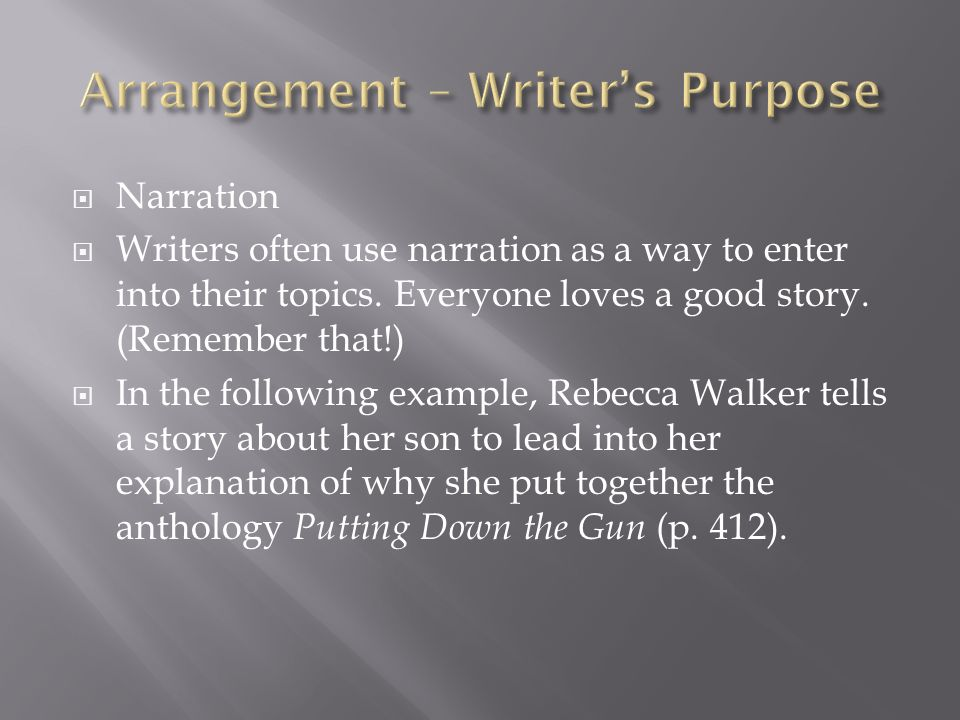 Arrangement – Writer's Purpose