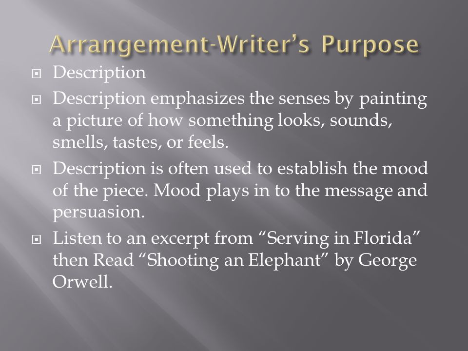 Arrangement-Writer's Purpose