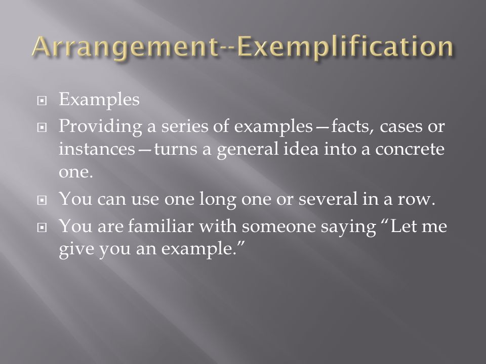 Arrangement--Exemplification