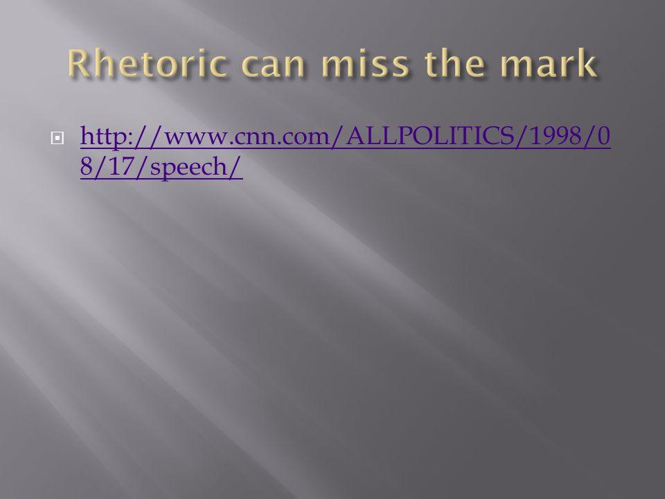 Rhetoric can miss the mark