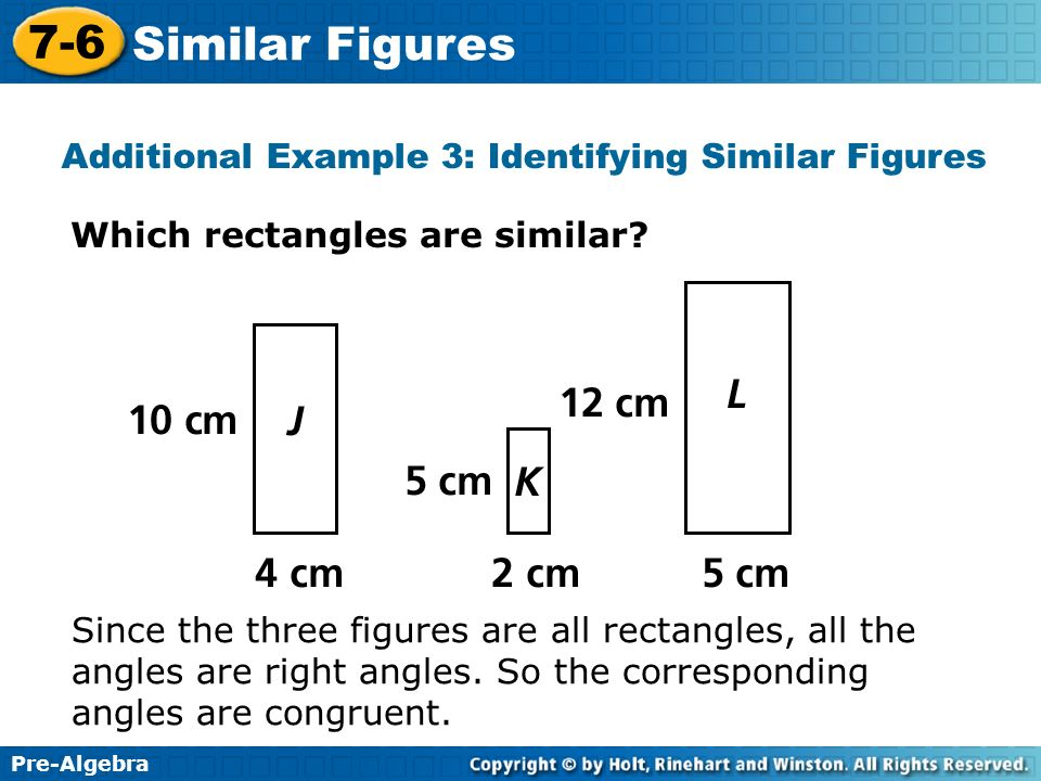 Additional Example 3: Identifying Similar Figures