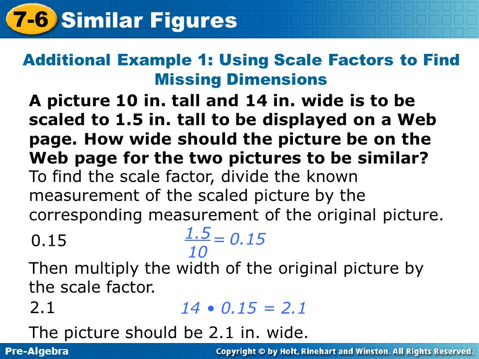 Additional Example 1: Using Scale Factors to Find Missing Dimensions