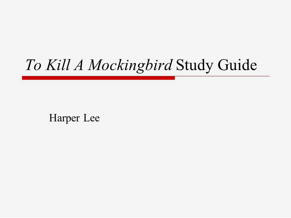 to kill a mockingbird study questions The to kill a mockingbird study guide contains a biography of harper lee, literature essays, quiz questions, major themes, characters, and a f to kill a mockingbird is a book written by harper lee.