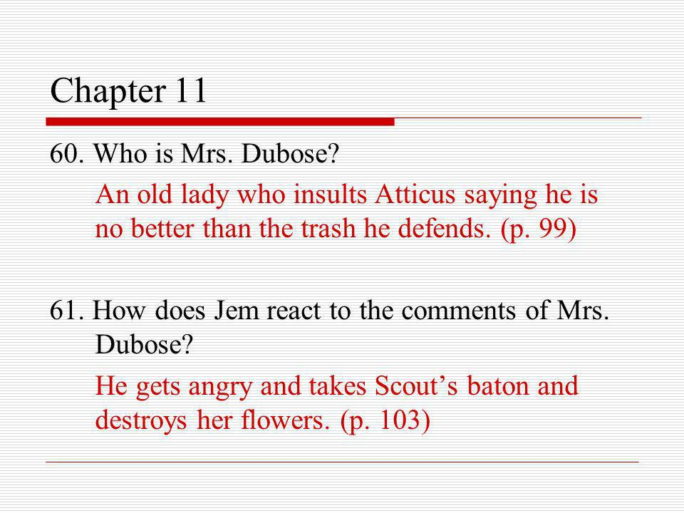 Chapter 11 60. Who is Mrs. Dubose