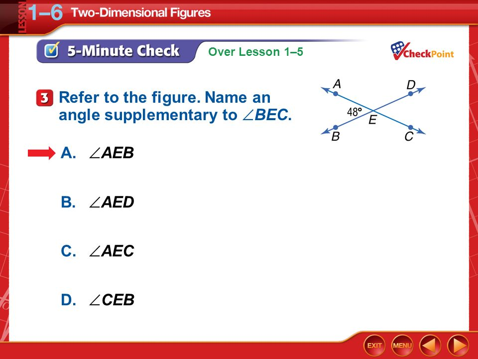 Refer to the figure. Name an angle supplementary to BEC.