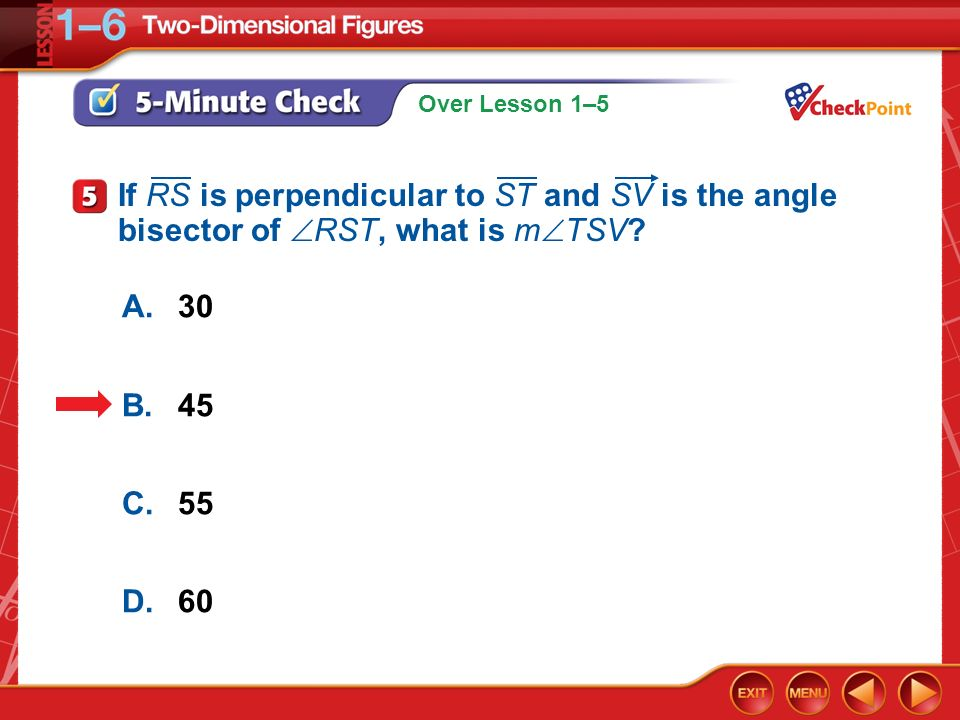 If RS is perpendicular to ST and SV is the angle bisector of RST, what is mTSV