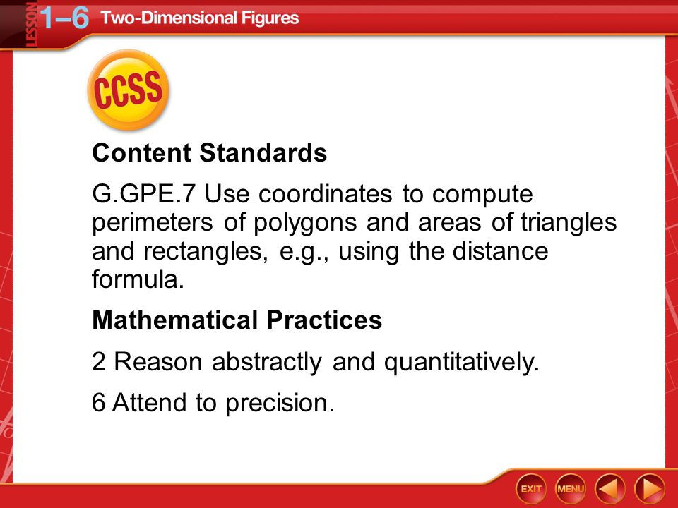 Mathematical Practices 2 Reason abstractly and quantitatively.