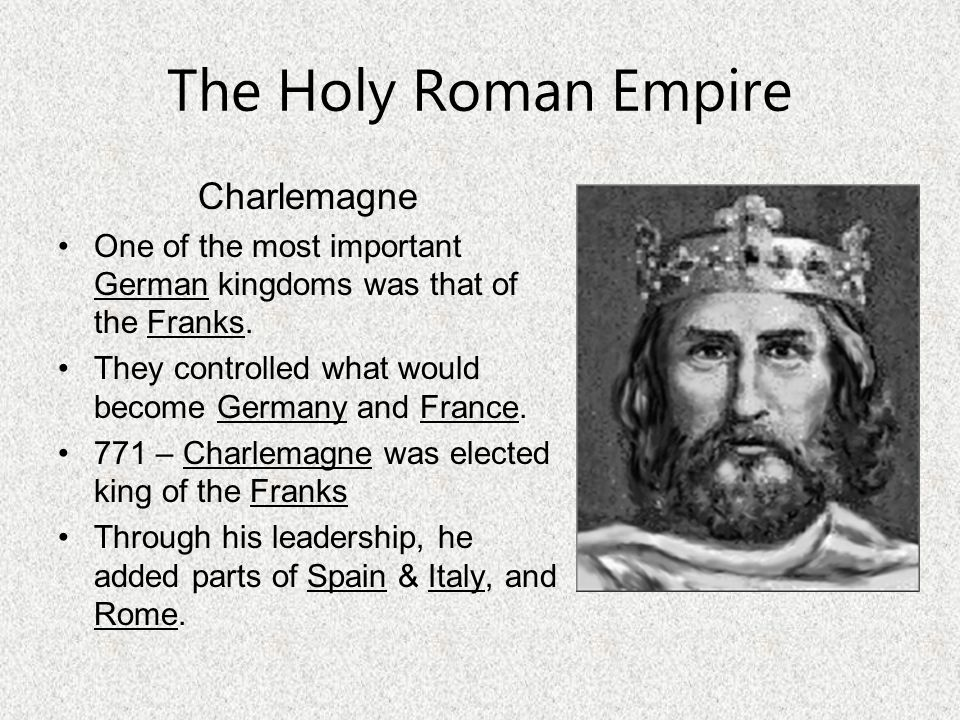 The Holy Roman Empire Charlemagne