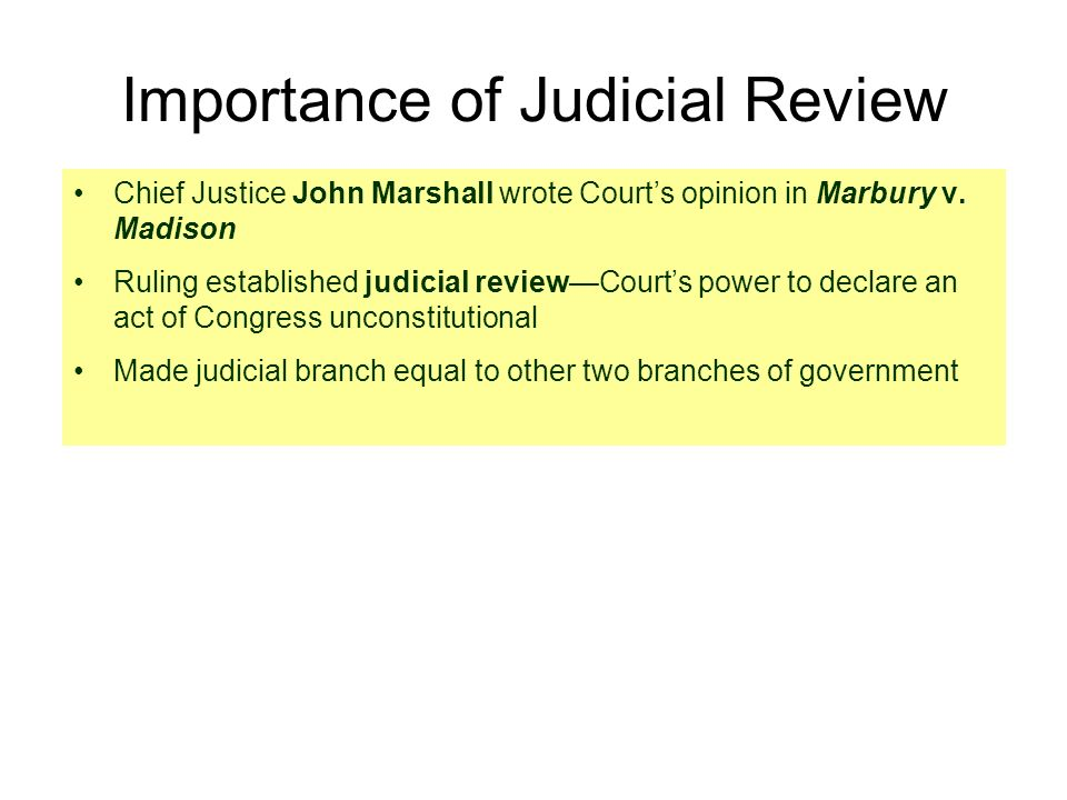 chief justice marshall court ruling significance Proponents of judicial review pointed to chief justice john marshall's decision in marbury as a source supporting the view that the supreme court has the final say on what the constitution means.
