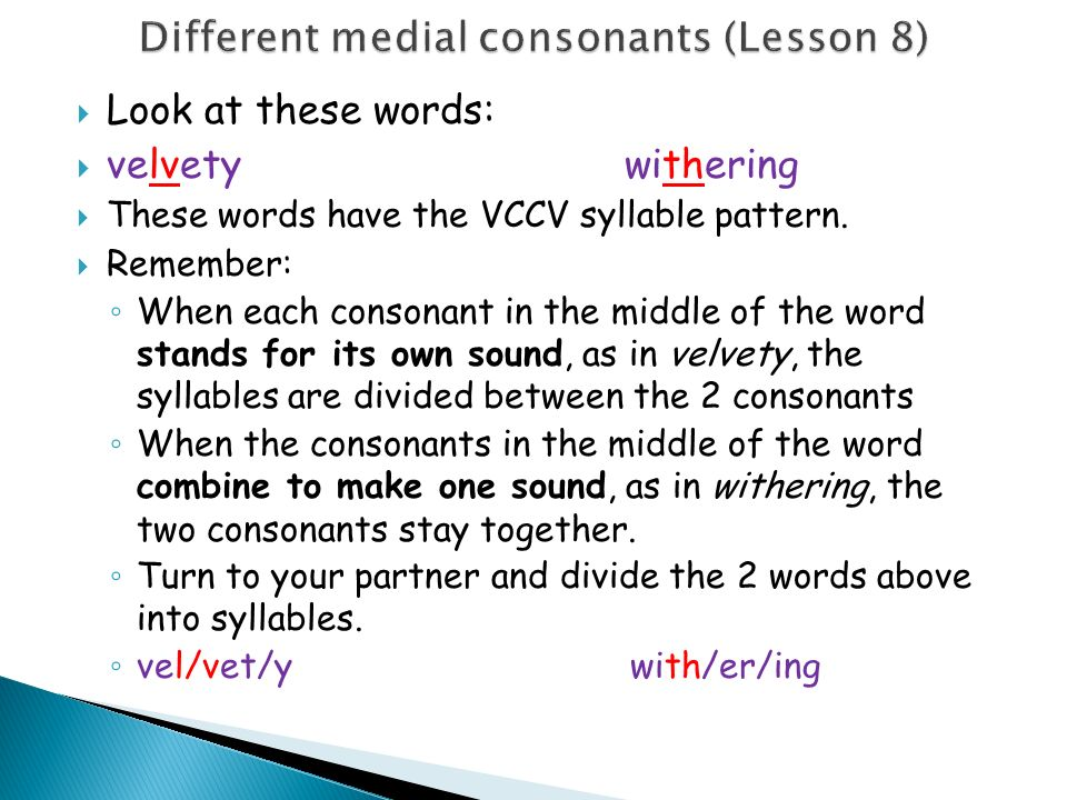 Different medial consonants (Lesson 8)