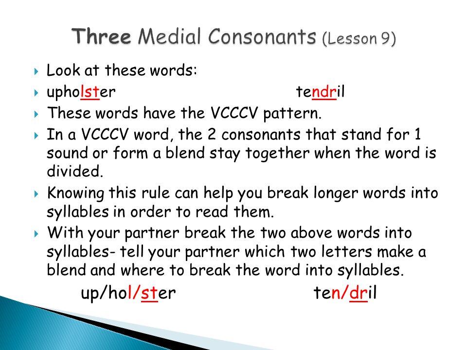 Three Medial Consonants (Lesson 9)