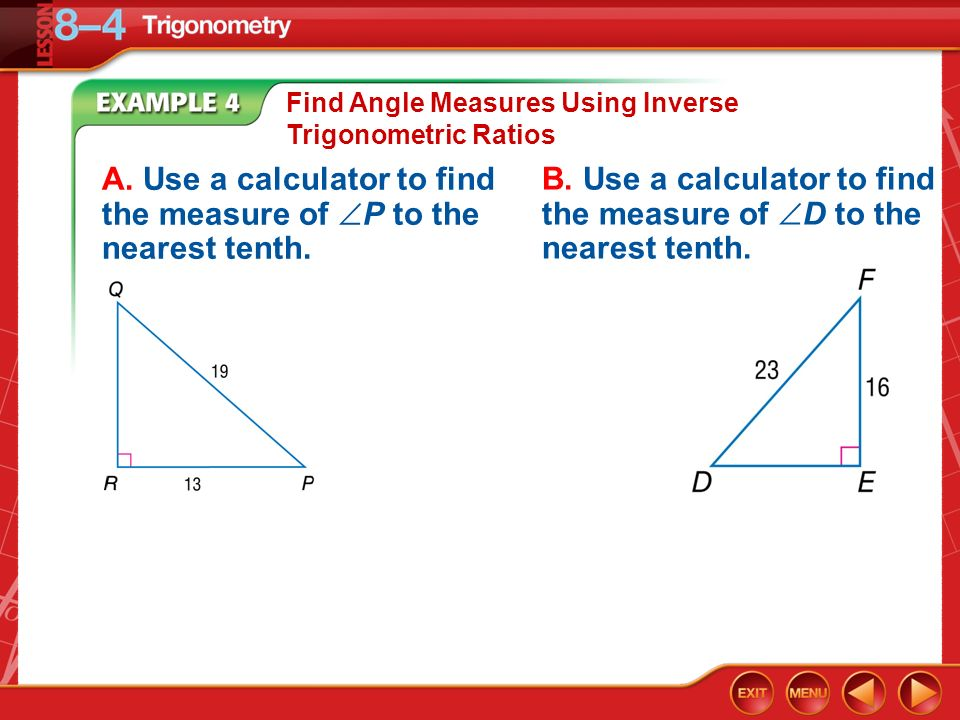 A. Use a calculator to find the measure of P to the nearest tenth.