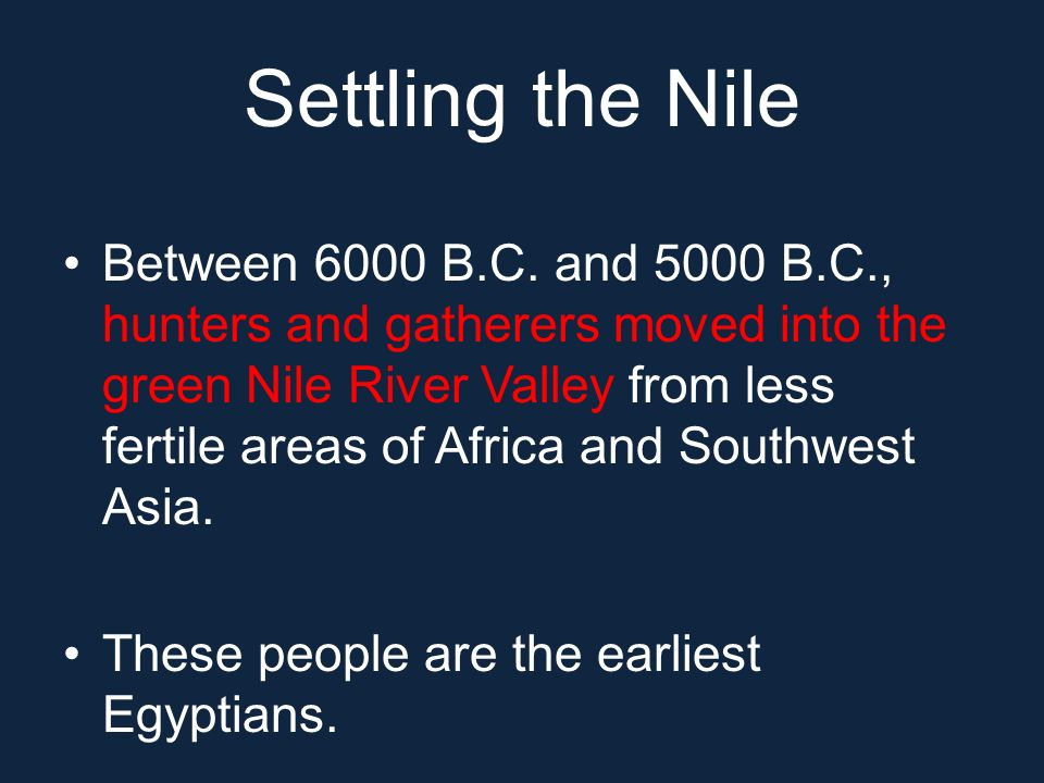 Settling the Nile