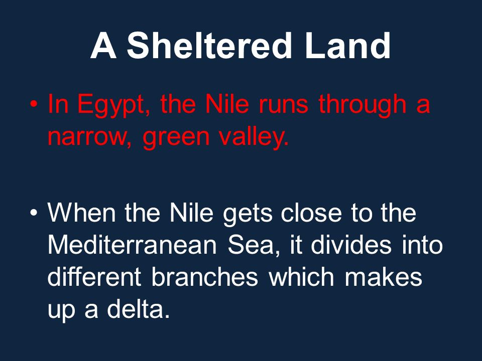 A Sheltered Land In Egypt, the Nile runs through a narrow, green valley.