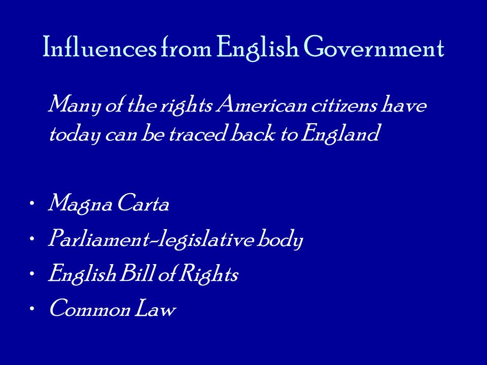 Influences from English Government