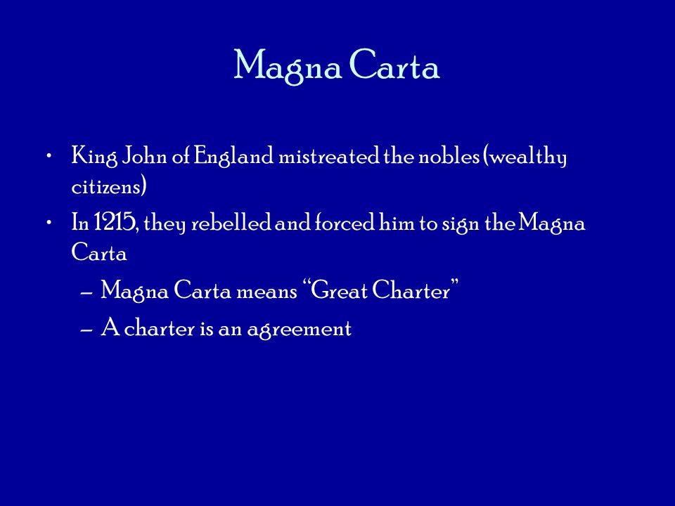 Magna Carta Magna Carta means Great Charter