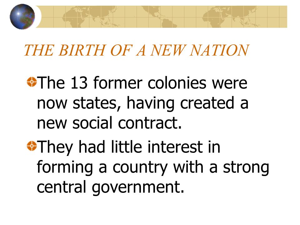 THE BIRTH OF A NEW NATION