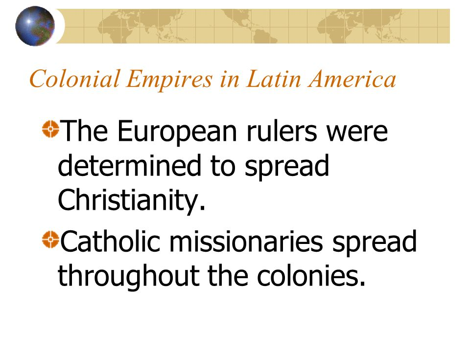 Colonial Empires in Latin America