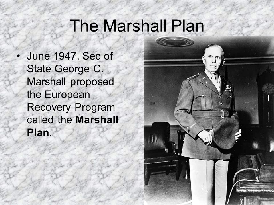 The Marshall Plan June 1947, Sec of State George C.