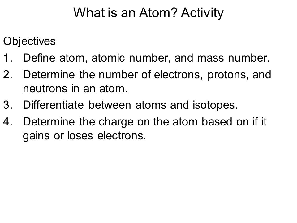 What is an Atom Activity