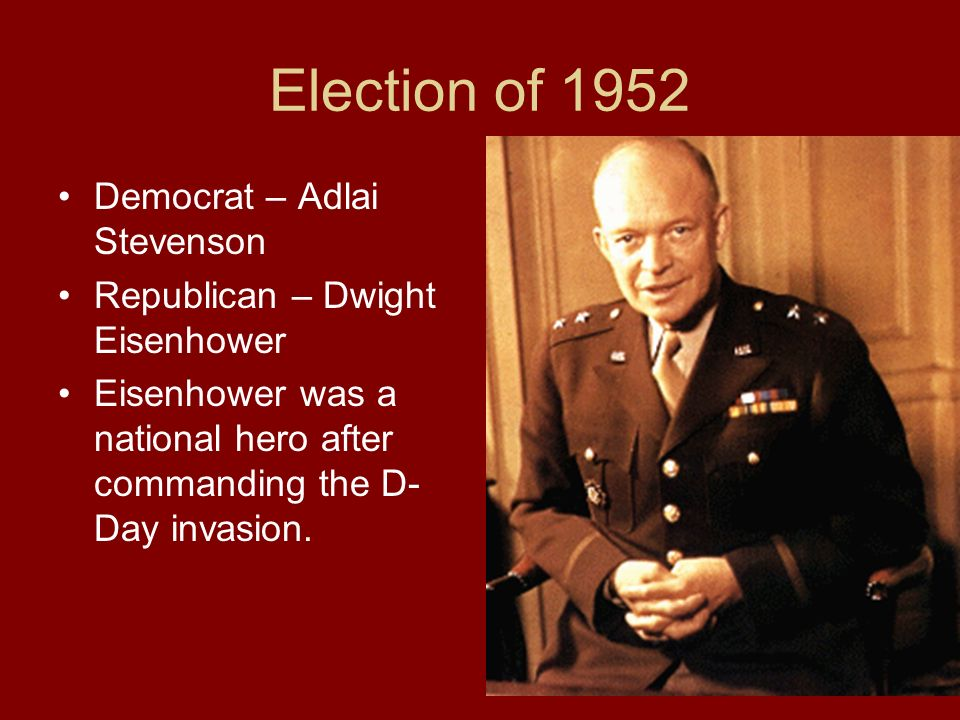 Election of 1952 Democrat – Adlai Stevenson