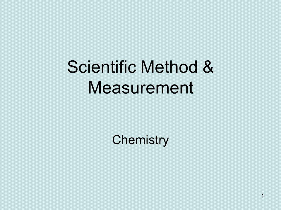 Scientific Method & Measurement