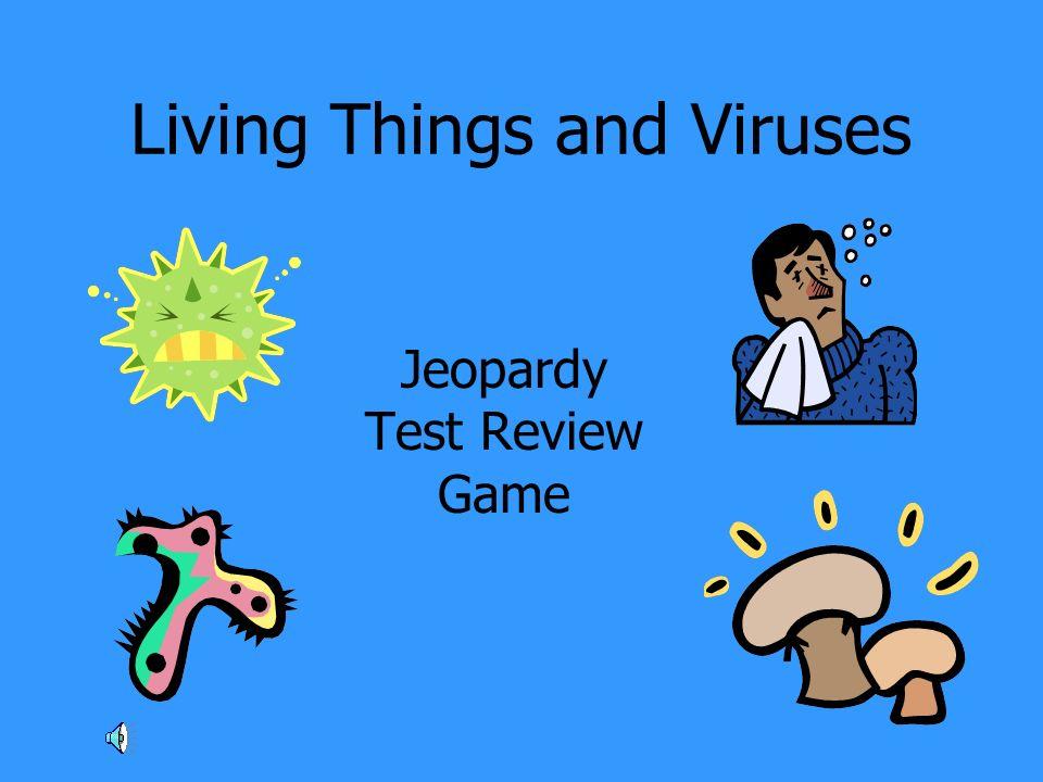 Living Things and Viruses