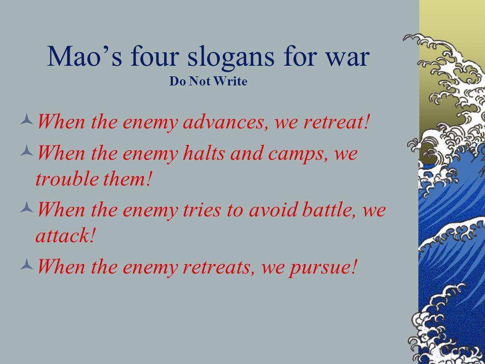 Mao's four slogans for war Do Not Write