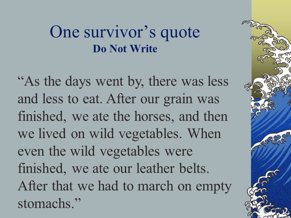 One survivor's quote Do Not Write